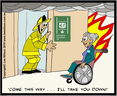 Cartoon of a fire fighter standing in evacuation lift saying come this way I'll take you down to a woman in a wheelchair with Braille Sign